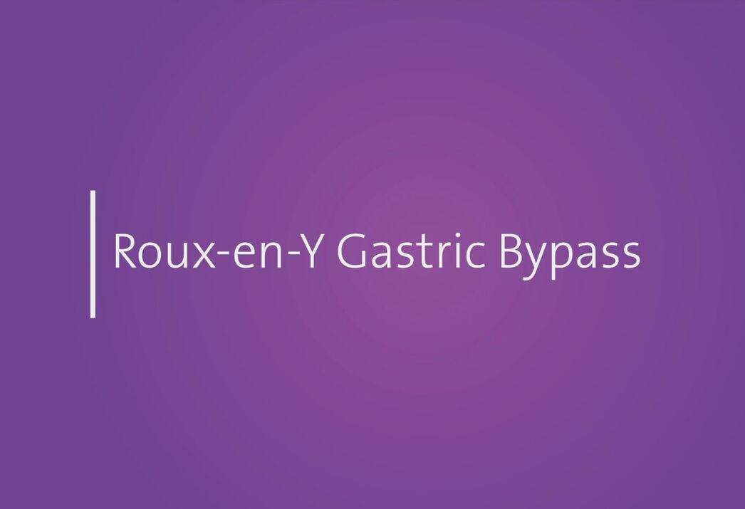 White letters on purple background spell the words Roux-en-Y Gastric Bypass