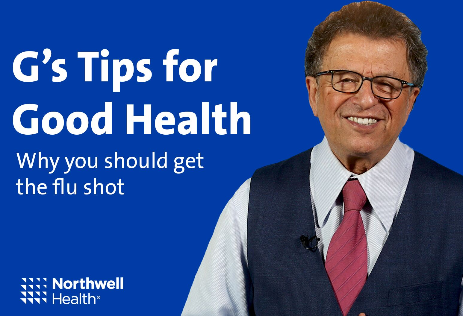 Mr. G Tips for Good Health - Why to get the flu shot.