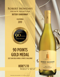 2019 Robert Mondavi Private Selection Buttery Chardonnay Hot Sheet 2021 San Diego Wine & Spirits Challenge 90 Points Gold Medal