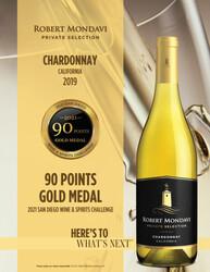2019 Robert Mondavi Private Selection Chardonnay Hot Sheet 2021 San Diego Wine & Spirits Challenge 90 Points Gold Medal