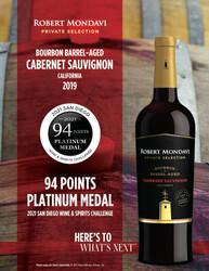 2019 Robert Mondavi Private Selection BBA Cabernet Sauvignon Hot Sheet 2021 San Diego Wine & Spirits Challenge 94 Points Platinum Medal