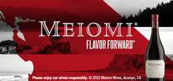 Meiomi Pinot Noir Flow FY23 Large Digital Banner - No CTA - 320x150 - For Online Use Only, Not for print or paid media